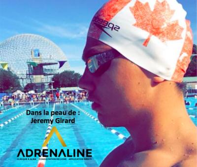 Dans la peau de: Jeremy Girard, athlète de natation calibre national